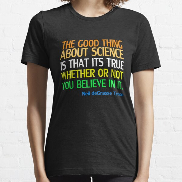 Neil deGrasse Tyson Popular Quote About Science Essential T-Shirt