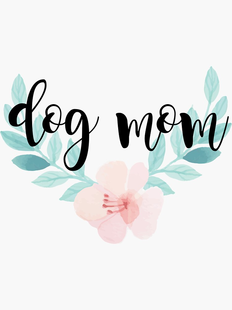 dog mom by dancingmandy96