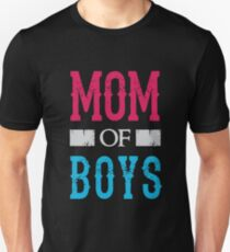 Mom of Boys - Proud Mother of Sons  Unisex T-Shirt