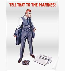 Tell That To The Marines - Vintage Recruiting Poster