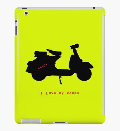 I love my vespa iPad Case/Skin