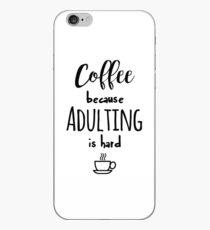 Kaffee - weil das Erwachsenwerden schwierig ist iPhone-Hülle & Cover