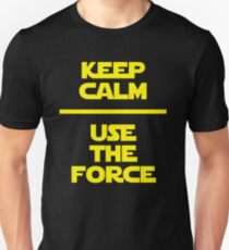 Keep Calm - Use the Force Unisex T-Shirt