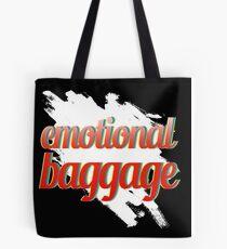 Emotional Baggage... Tote Bag