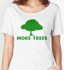 More Trees Women's Relaxed Fit T-Shirt