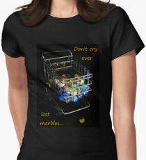 Don't cry over lost marbles... Women's Fitted T-Shirt