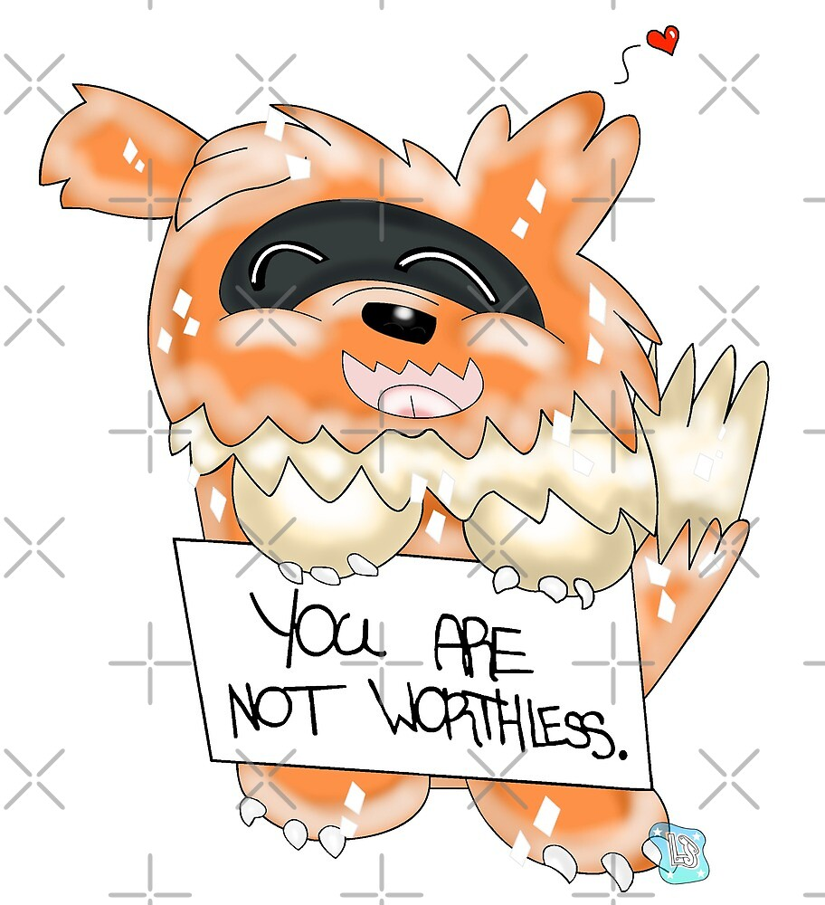Reminder: You are not worthless <3 by KeisDen