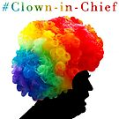 Clown-in-Chief by Wellington Guzman
