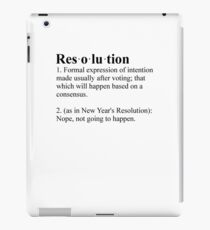 Definition: New Year's Resolution iPad Case/Skin