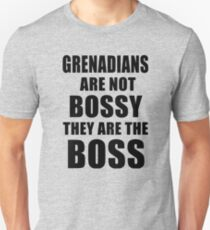 Grenadian Are Not Bossy, They Are The Boss Unisex T-Shirt