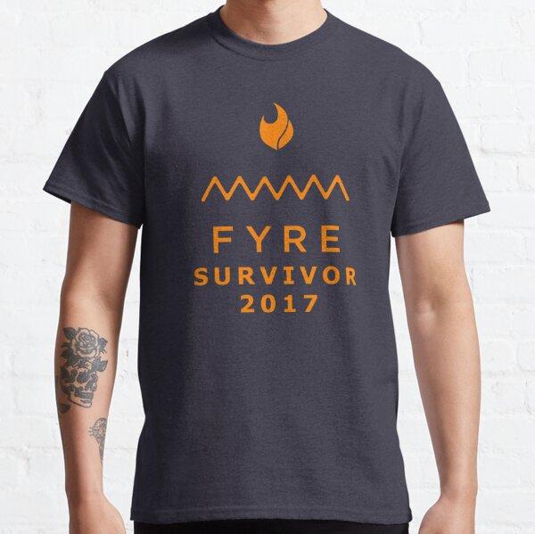 Fyre Festival Survivor 2017 Classic T-Shirt