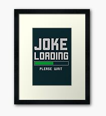 Funny Stand Comedian Humor  Framed Print