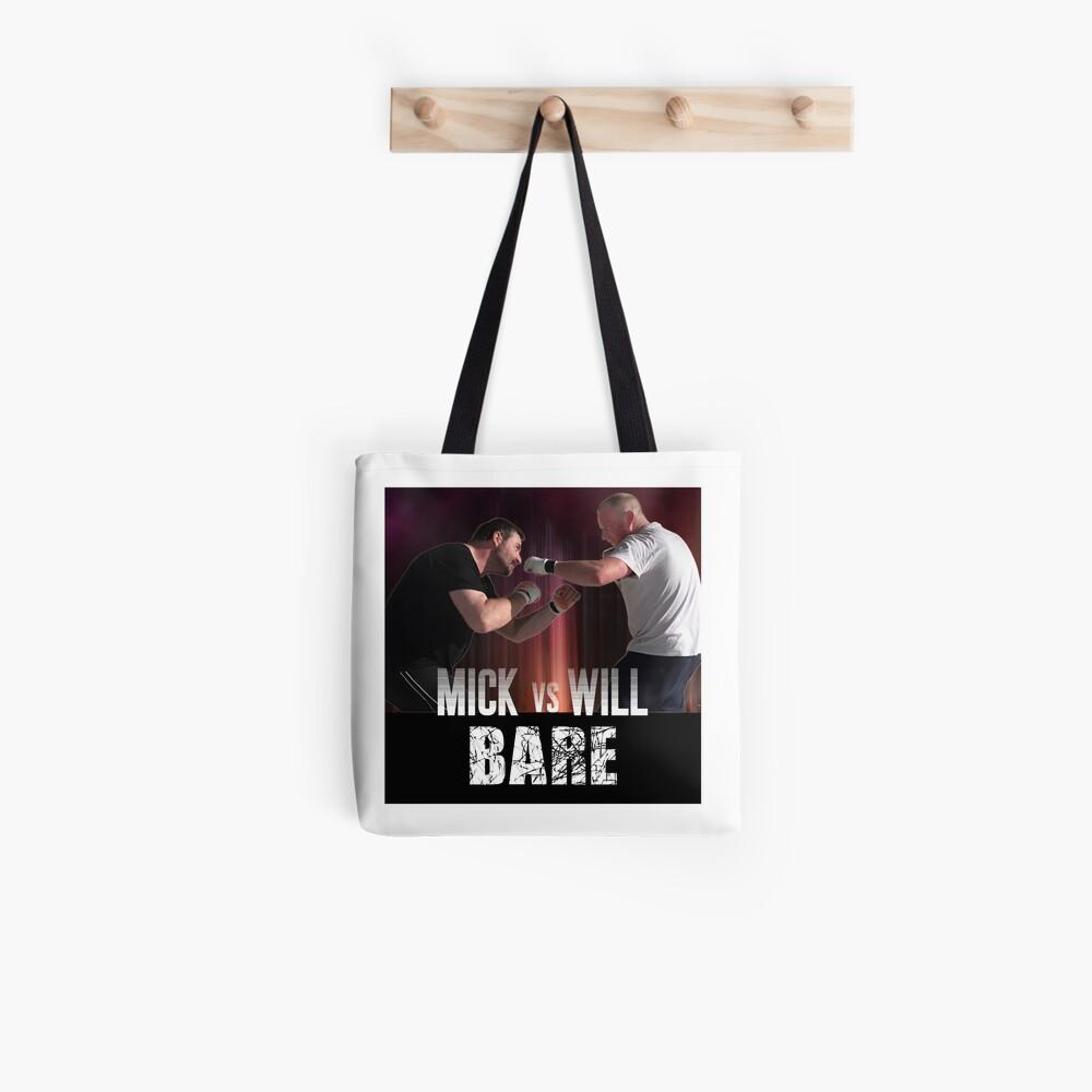 Bare: Mick vs Will Tote Bag