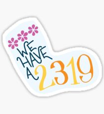 we have a 2319 Sticker