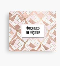 Nevertheless she persisted - rose gold marble geo Metal Print