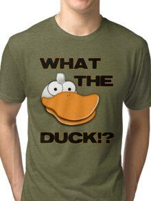 What The Duck!? Tee Tri-blend T-Shirt