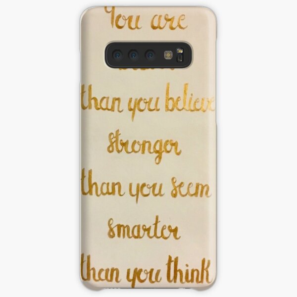 You Are Braver Than You Believe Samsung Galaxy Snap Case