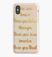 You Are Braver Than You Believe iPhone Case/Skin