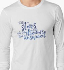 To the stars who listen and the dreams that are answered - ACOMAF T-Shirt