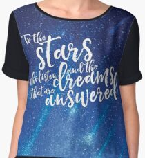 To the stars who listen and the dreams that are answered - ACOMAF Women's Chiffon Top