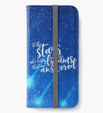 To the stars who listen and the dreams that are answered - ACOMAF iPhone Wallet/Case/Skin