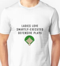 Ladies Love Smartly-Executed Defensive Plays Unisex T-Shirt