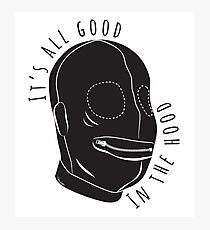 All Good In The Hood Photographic Print