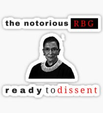 Notorious RBG Ready To Dissent Sticker