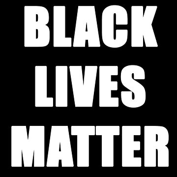 BLACK LIVES MATTER! by ardeesigns