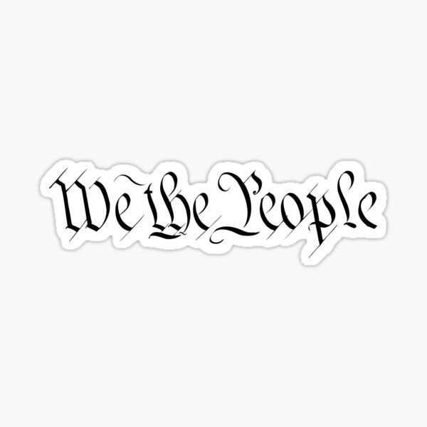 We The People - US Constitution Sticker