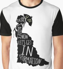 Now let's get in formation Graphic T-Shirt