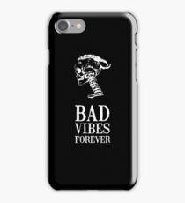 BAD VIBES FOREVER iPhone Case/Skin