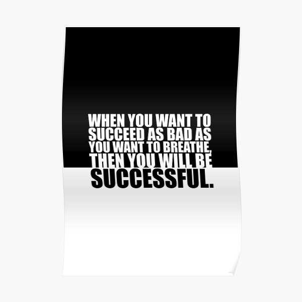 """When you want to... """"Eric Thomas"""" Gym Motivational Quote Poster"""