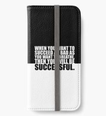 """When you want to... """"Eric Thomas"""" Gym Motivational Quote iPhone Wallet/Case/Skin"""