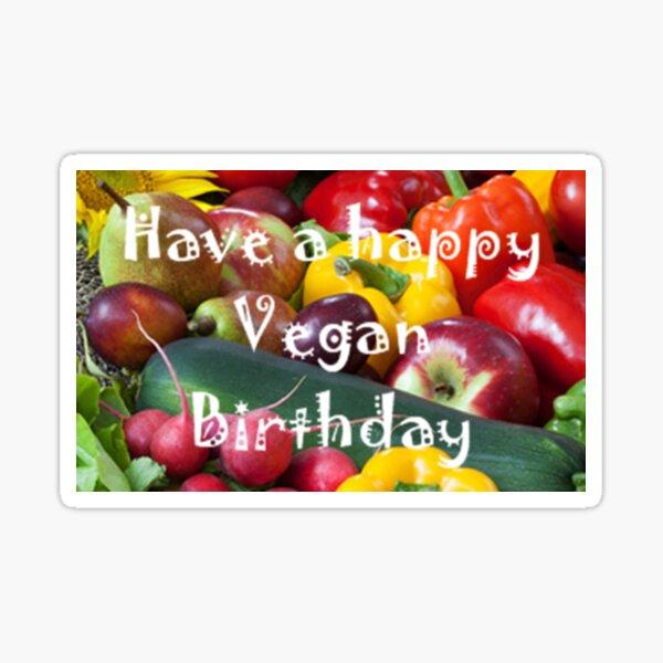 Have a happy vegan birthday Sticker