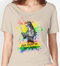 Lexa - Our fight is not over - The 100 - Pride Women's Relaxed Fit T-Shirt