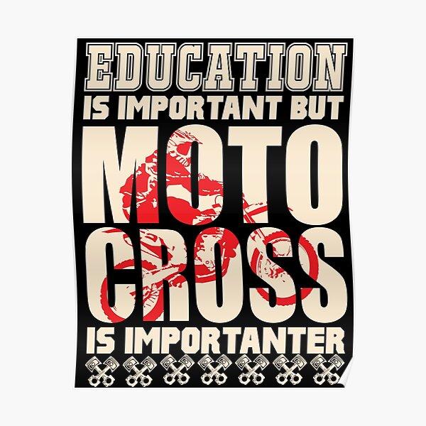 L'éducation est importante mais le motocross est importanter Poster