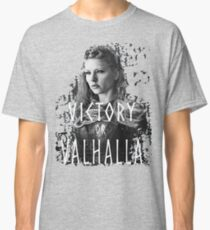 Lagertha: victory or Valhalla! Classic T-Shirt