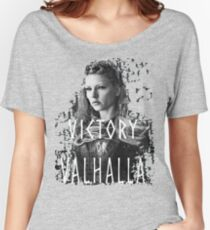 Lagertha: victory or Valhalla! Women's Relaxed Fit T-Shirt