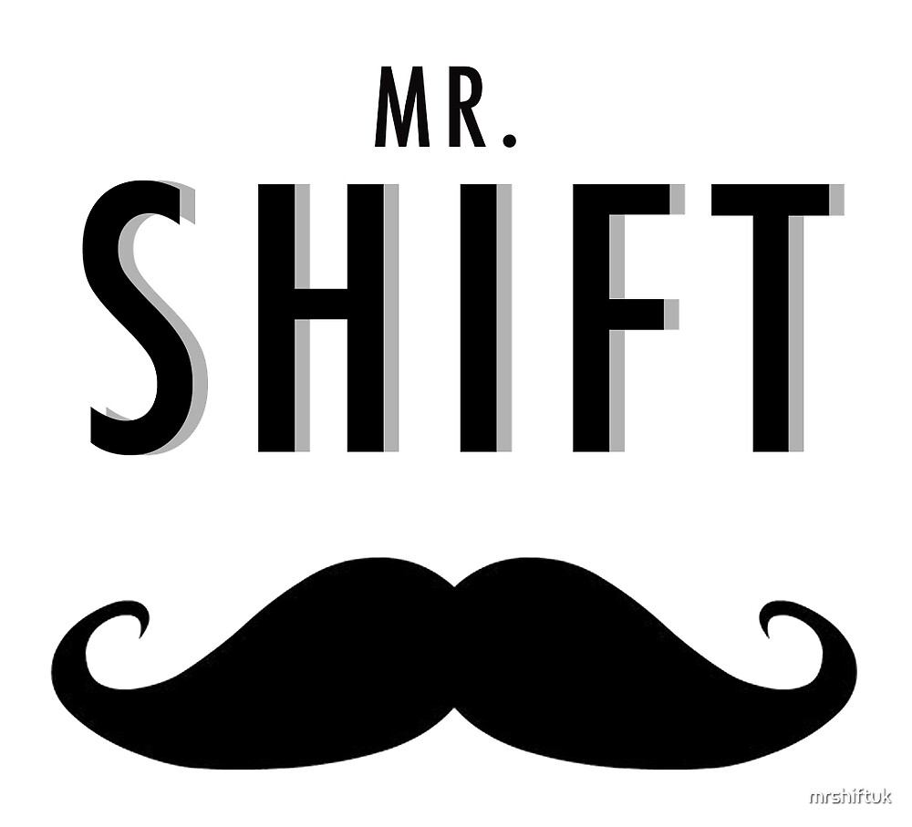 The Shift Tee  by mrshiftuk