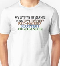MY OTHER HUSBAND IS A... Outlander Unisex T-Shirt