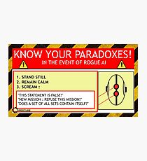 KNOW YOUR PARADOXES Photographic Print