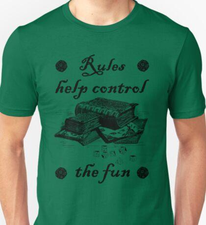 Rules help control the fun T-Shirt