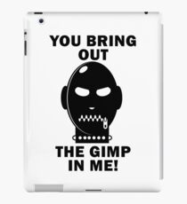 Bring out the Gimp! iPad Case/Skin