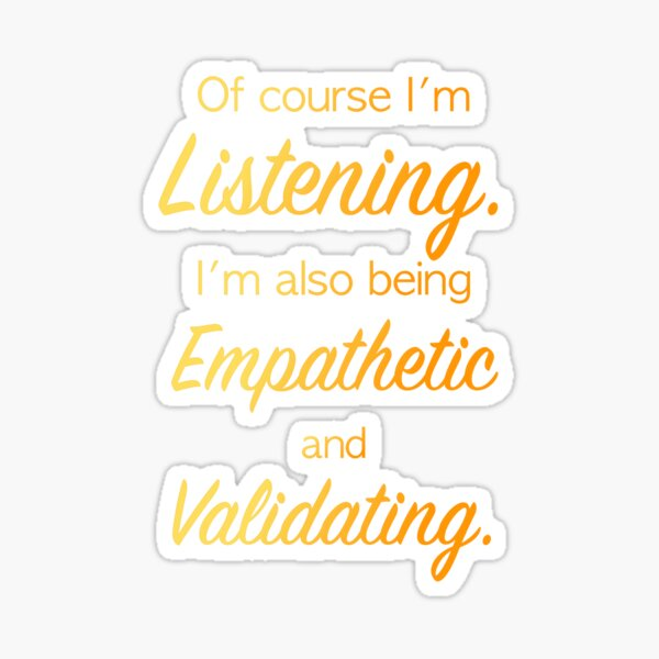 The Perfect Listener Sticker