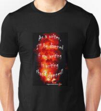 Damned Writing... Unisex T-Shirt