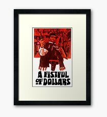 A Fistful of Dollars Framed Print