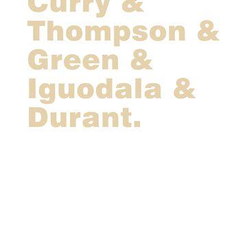 Curry & Thompson & Green & Iguodala & Durant by springparadise