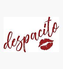 Despacito  Photographic Print
