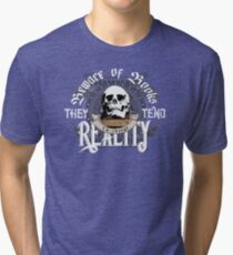 Beware Of Books They Tend To Change Reality - Cool Funny Book Lover Vintage Book Readers And Skull Fantasy T-Shirts And Gifts  Tri-blend T-Shirt
